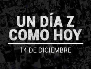 UN DÍA Z COMO HOY: 14 de diciembre